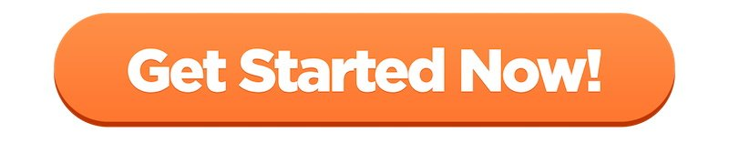 orange get started now button - Click Here